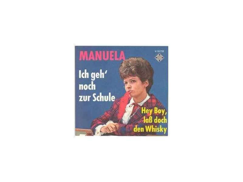 Manuela (5) - Ich Geh` Noch Zur Schule / Hey Boy, Laß Doch Den Whisky