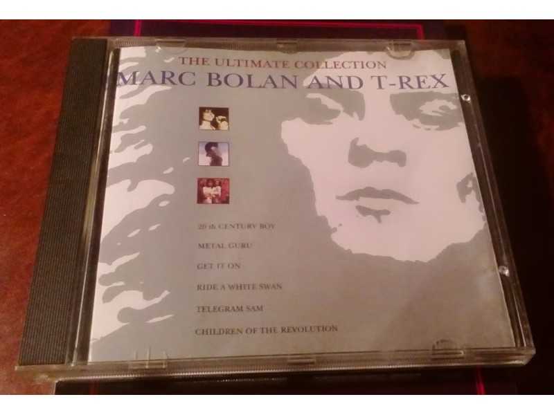 Marc Bolan N T-Rex - The Ultimate Collection