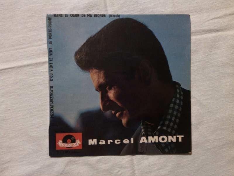 Marcel Amont - Dans Le Coeur De Ma Blonde • Le Porte-Plume • Pizzicati-Pizzicato • D`Où Vient Le Vent