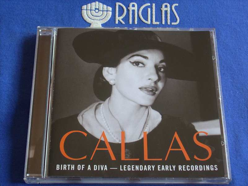 Maria Callas - Birth Of A Diva — Legendary Early Recordings