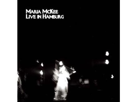 Maria McKee - Live In Hamburg