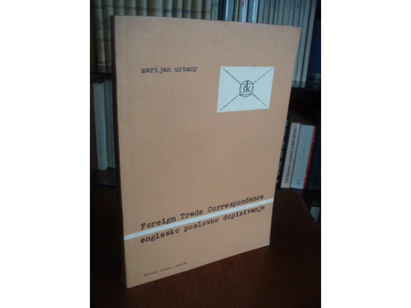Marijan Urbany,Foreign Trade Correspondence