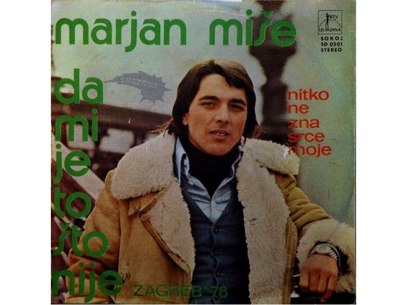 Marjan Miše - Da Mi Je To Što Nije