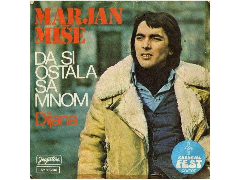 Marjan Miše - Da Si Ostala Sa Mnom / Dijana