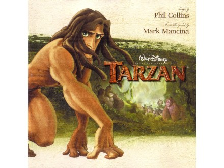 Mark Mancina, Phil Collins - Tarzan - An Original Walt Disney Records Soundtrack