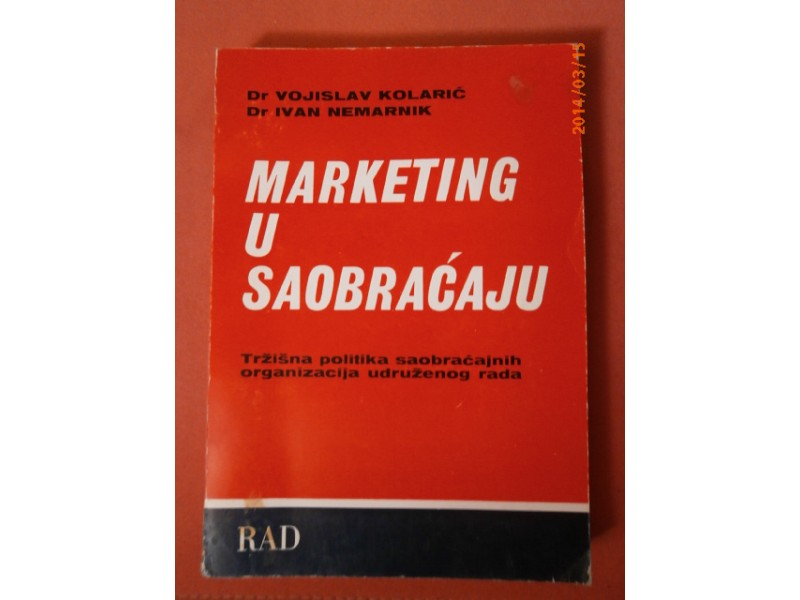 Marketing u saobraćaju, Vojislav Kolarić Ivan Nemarnik