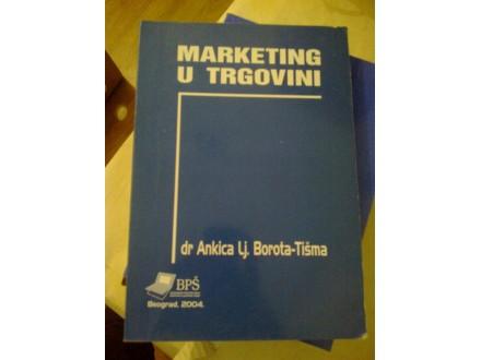 Marketing u trgovini - dr Ankica lj. Borota-Tišma