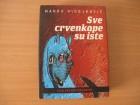 Marko Vidojkovic - Sve crvenkape su iste