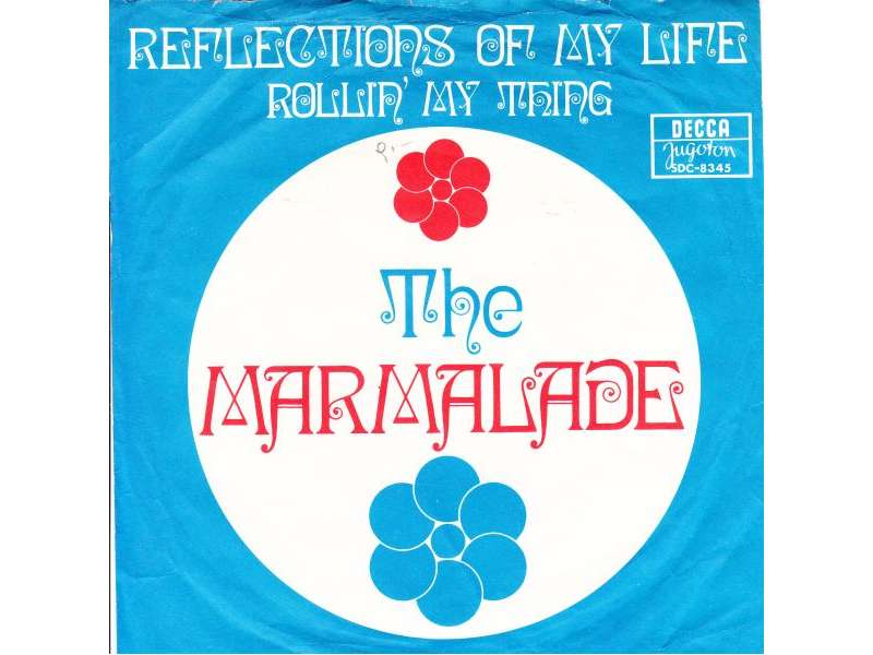 Marmalade, The - Reflections Of My Life