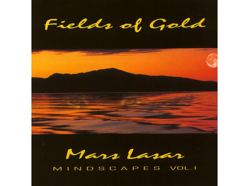 Mars Lasar - Mindscapes Volume 1: Fields Of Gold