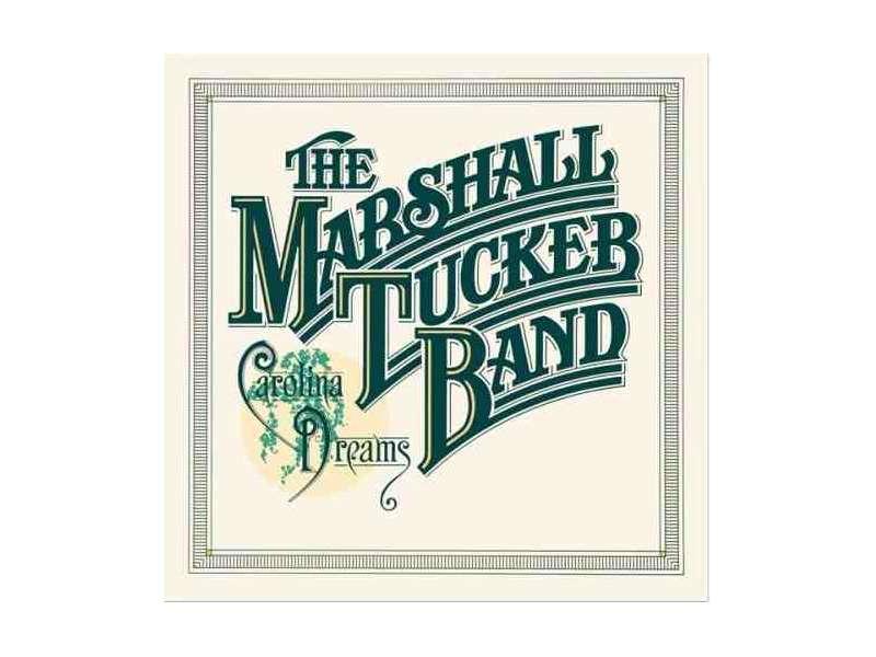 Marshall Tucker Band  , The - Carolina Dreams