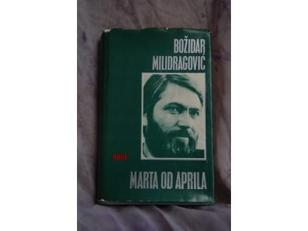 Mart od aprila - Bozidar Milidragovic