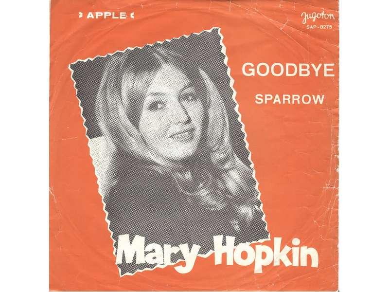 Mary Hopkin - Goodbye / Sparrow