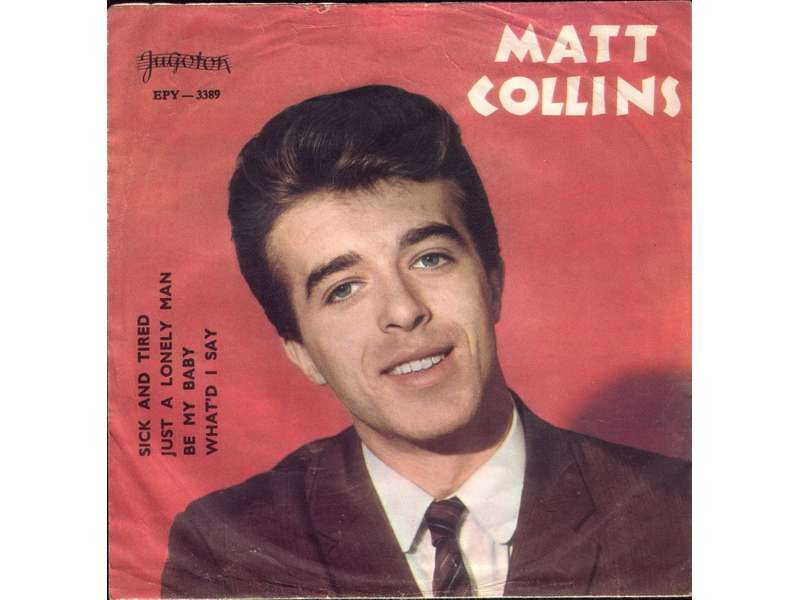 Matt Collins (2) - Sick And Tired