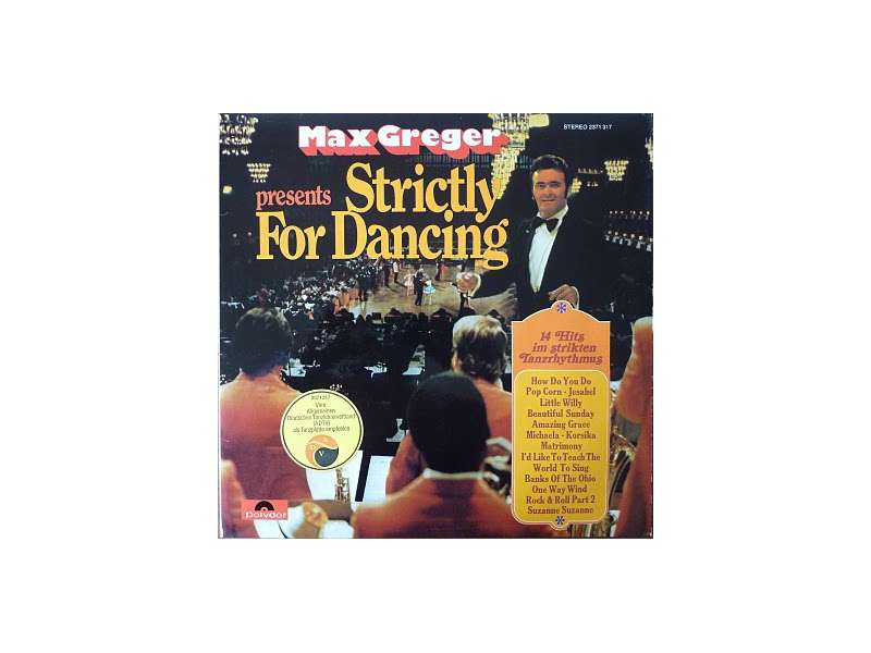 Max Greger - Presents Stictly For Dancing