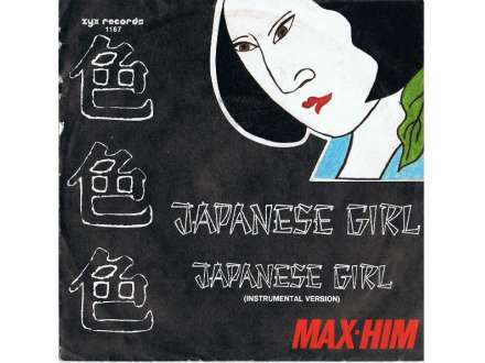 Max-Him - Japanese Girl Italo disco