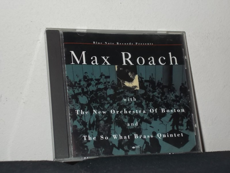 Max Roach - With The New Orchestra Of Boston And The So What Brass Quintet