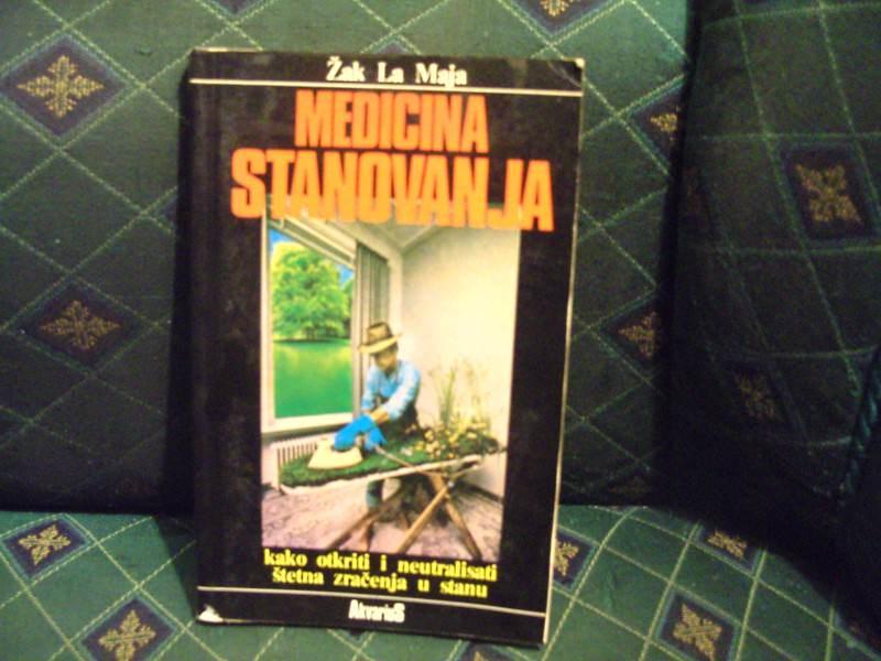 Medicina stanovanja, Žak La Maja