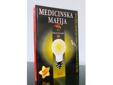 Medicinska mafija, Žislen San Pjer Lanktut, nova