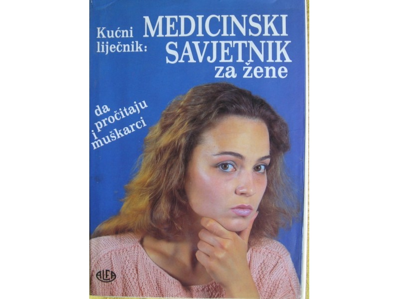 Medicinski savjetnik za žene   grupa autora