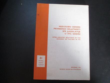 Medjusobni odnosi privrednih delatnosti SFRJ u 1972