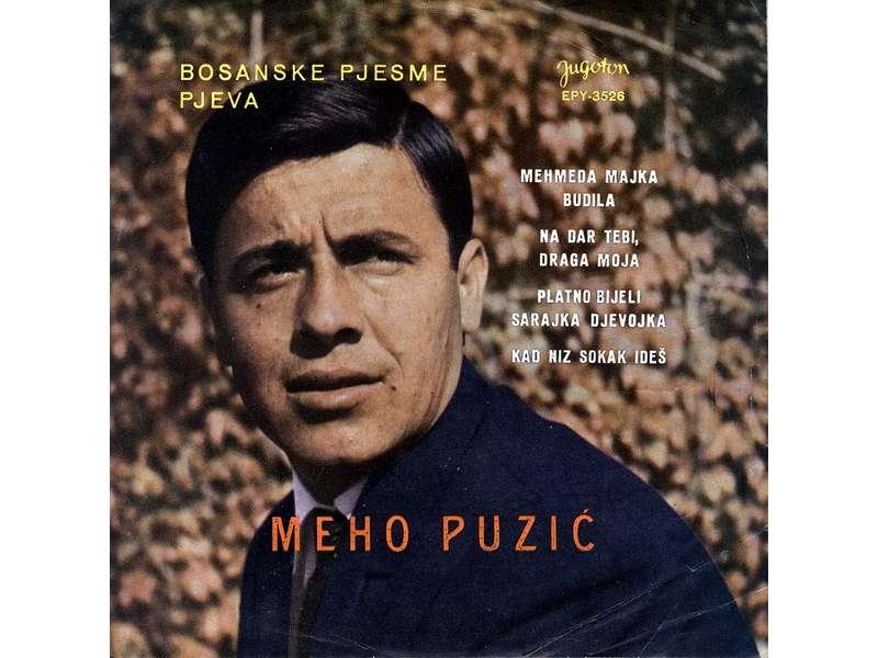 Meho Puzić - Bosanske Pjesme Pjeva