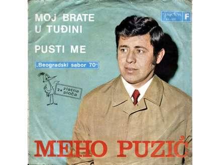 Meho Puzić - Moj Brate U Tuđini