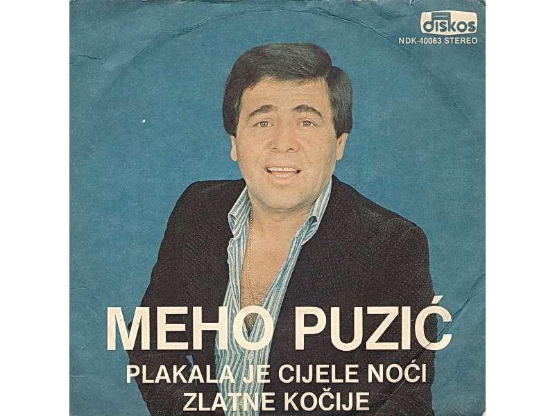 Meho Puzić - Plakala Je Cijele Noći / Zlatne Kočije