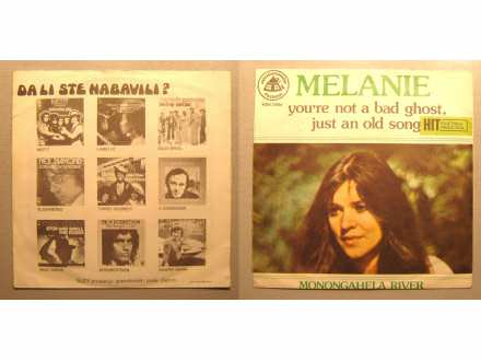 Melanie (2) - You`re Not A Bad Ghost, Just An Old Song / Monongahela River