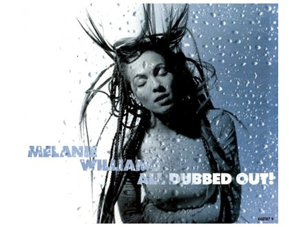 Melanie Williams - All Dubbed Out!