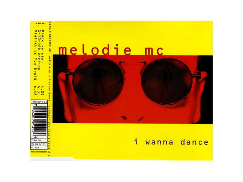 Melodie MC - I Wanna Dance CD-SINGL