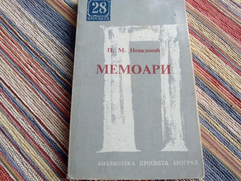 Memoari - P.M. Nenadovic,