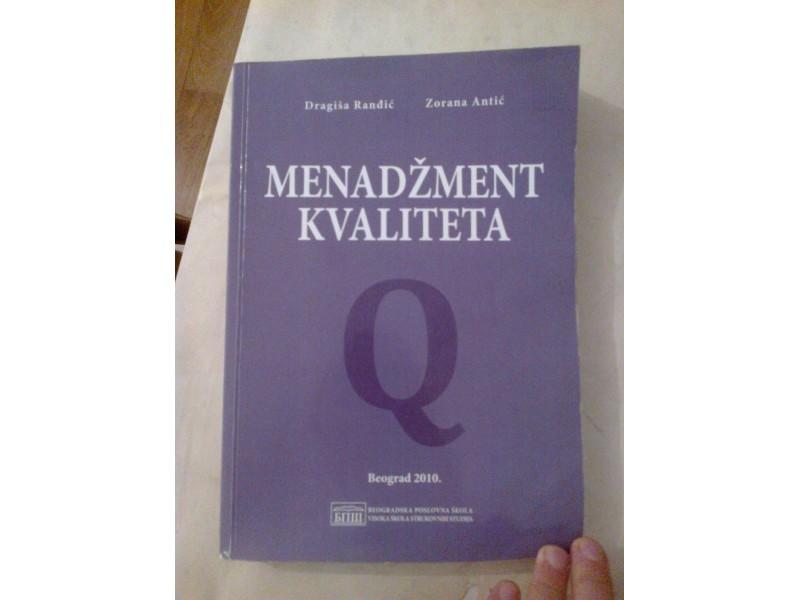 Menadžment kvaliteta - Ranđić, Antić