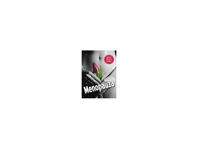 Menopauza - Novi život žene