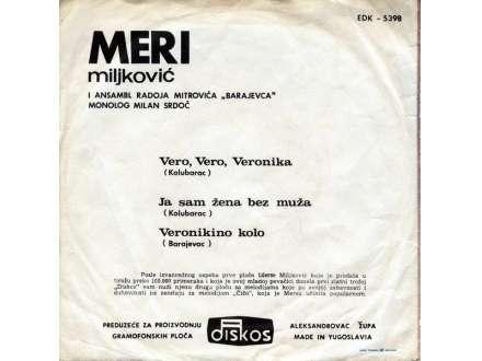 Mersa Miljković - Vero, Vero, Veronika