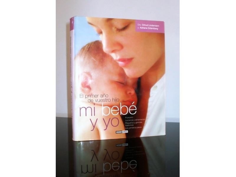 Mi bebe y yo, grupa autora, nova
