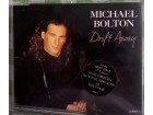 Michael Bolton - Drift Away CD maxi single