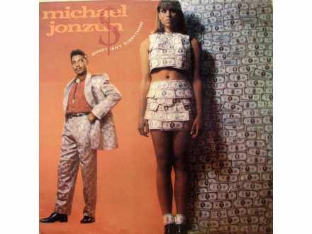 Michael Jonzun - Money Isn`t Everything