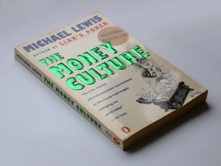 Michael Lewis - The Money Culture