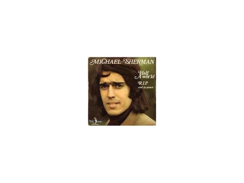 Michael Sherman (2) - Half A World