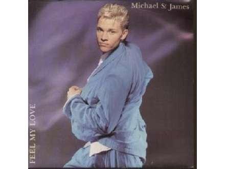 Michael St.James - Feel My Love