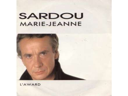 Michel Sardou - Marie-Jeanne / L`Award