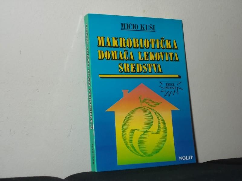 Mičio Kuši-Makrobiotička lekovita sredstva