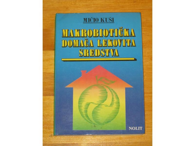 Mičio Kuši - Makrobiotička lekovita sredstva