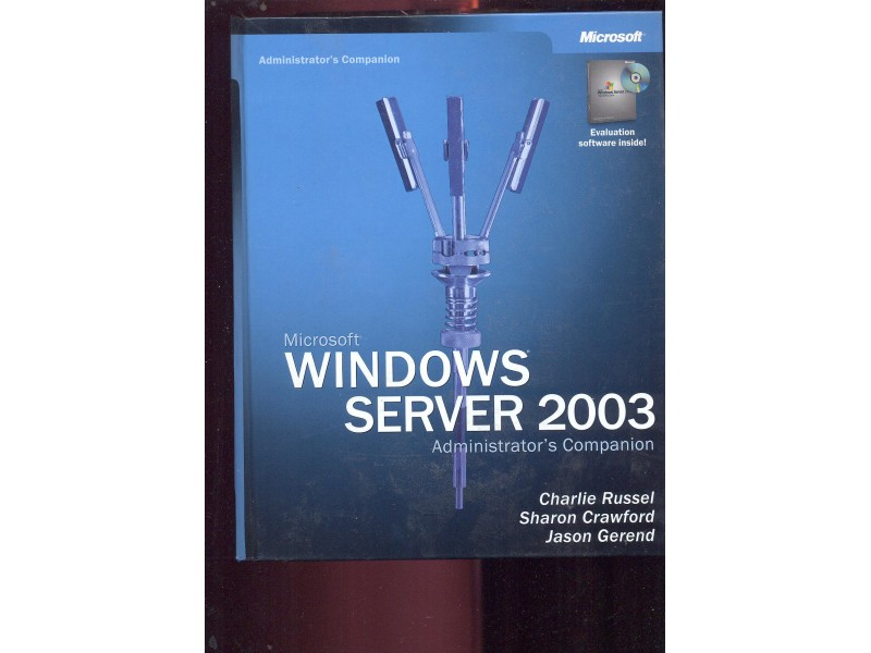 Microsoft Windows Server 2003 Administrator`s Companion