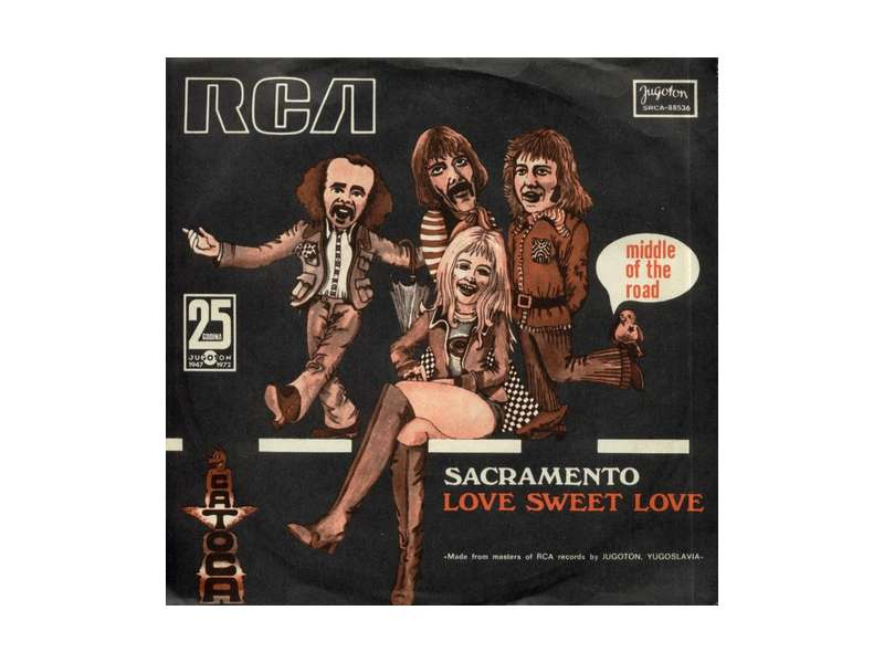 Middle Of The Road - Sacramento / Love Sweet Love