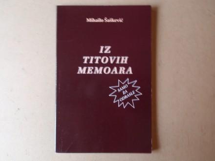 Mihailo Šaškević - IZ TITOVIH MEMOARA