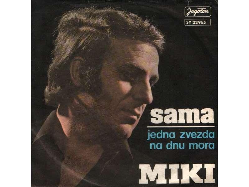 Miki Jevremović - Sama