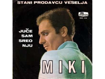 Miki Jevremović - Stani Prodavcu Veselja