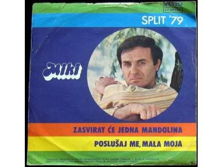 Miki Jevremović - Zasvirat će jedna mandolina